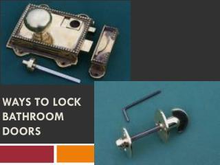 Ways to Lock Bathroom Doors