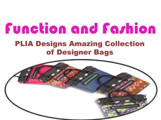 PLIA Designs Amazing Collection of Designer Bags