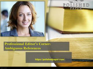 Professional editor's corner ambiguous references