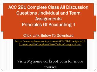 ACC 291 Complete Class All Discussion Questions ,Individual