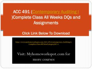 ACC 491 (Contemporary Auditing I )Complete Class All Weeks D