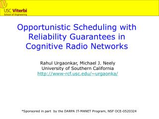 Opportunistic Scheduling with Reliability Guarantees in  Cognitive Radio Networks
