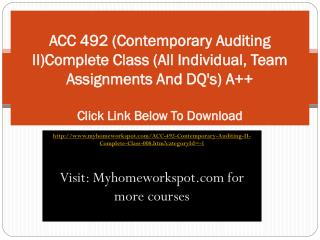 ACC 492 (Contemporary Auditing II)Complete Class (All Indivi