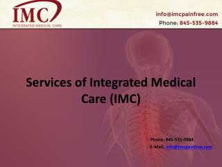 Services of Integrated Medical Care (IMC)