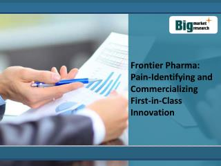Pain-Identifying and Commercializing First-in-Class Innovati