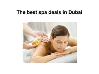 The best spa deals in Dubai