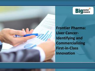Liver Cancer-Identifying and Commercializing First-in-Class