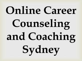 Online Career Counseling and Coaching Sydney