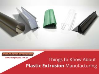 Extruded Plastics – Things to Consider!