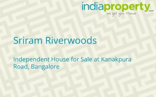 Sriram Riverwoods - Independent House in Kanakpura Road - in