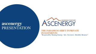 Ascenergy Investment Opportunity Presentation January 2015