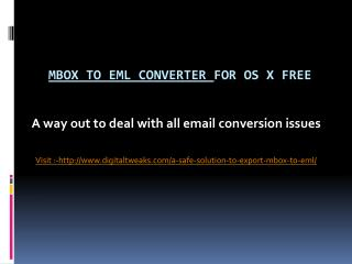 An ultimate tool to convert MBOX to EML format