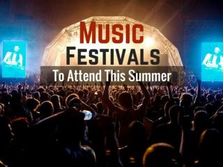 Music Festivals To Attend This Summer