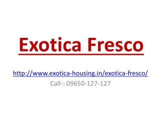 Exotica Fresco Noida Sector-137 Residential Project