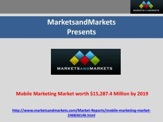Mobile Marketing Market worth $15,287.4 Million by 2019