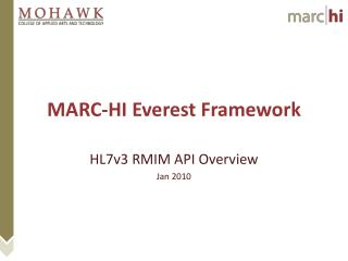 MARC-HI Everest Framework