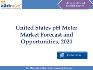 Aarkstore - United States pH Meter Market Forecast