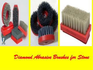 Diamond Abrasive Brushes