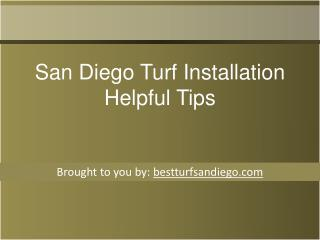 San Diego Turf Installation Helpful Tips