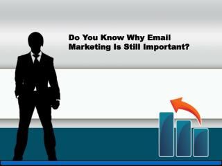 Do You Know Why Email Marketing Is Still Important?