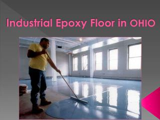 Industrial Epoxy Floor in OHIO