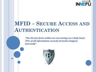 Auth shield mfid – secure access and authentication solution