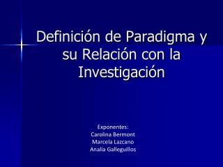 Definici n de Paradigma y su Relaci n con la Investigaci n