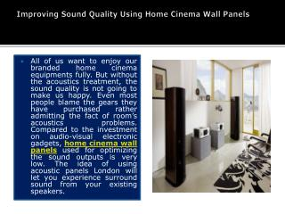Improving Sound Quality Using Home Cinema Wall Panels