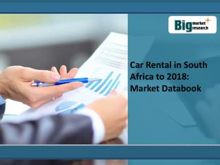 Car Rental in South Africa to 2018: Market Databook