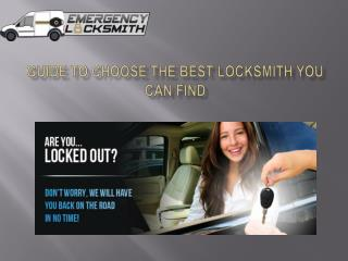 Guide to Choose the Best Locksmith You Can Find