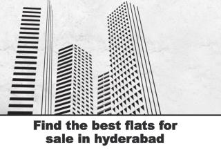 Find the best flats for sale in hyderabad