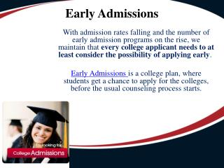 College Kickstart - Early Action, Early Decision