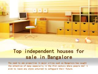 Top independent houses for sale in Bangalore