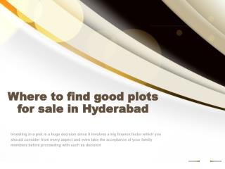 Where to find good plots for sale in Hyderabad
