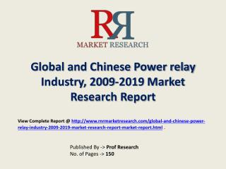 Power Relay Industry 2019 Forecasts for Global and Chinese R