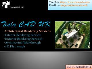Tesla CAD UK delivers high-end Architectural Rendering Servi