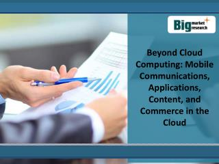 Mobile Communication Cloud Computing Market