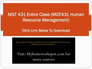 MGT 431 Entire Class (MGT431 Human Resource Management