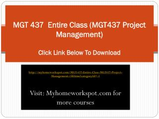 MGT 437  Entire Class (MGT437 Project Management)