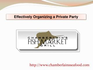 Effectively Organizing a Private Party