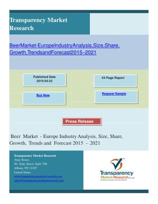 Beer Market - Europe Industry Analysis, Size, Share, Growth,