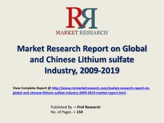 Lithium sulfate Industry 2019 Forecasts for Global and Chine