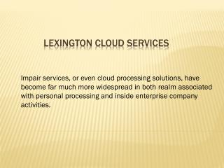 lexington cloud services