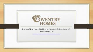Award Winning Homes in Houston,Dallas,San Antoni0 & Austin