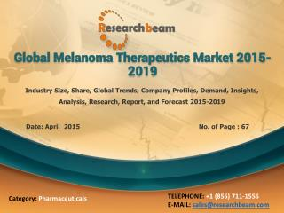 Global Melanoma Therapeutics Market 2015-2019