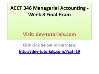 ACCT-346 Managerial Accounting - Complete Course