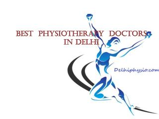 Best Physiotheray Treatment In Delhi