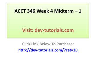 ACCT 346 Managerial Accounting - Week 8 Final Exam