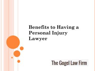 Benefits to having a personal injury lawyer