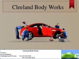 Car Services Melbourne | Cleeland Body Works